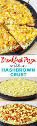 breakfast pizza with hash brown crust the gunny sack