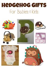 theme gifts hedgehog themed gifts for babies kids