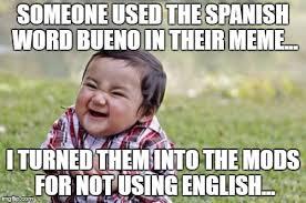 Bueno Meme - evil toddler meme imgflip