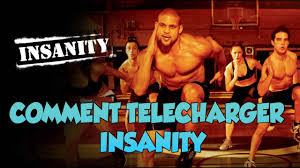 tuto comment télécharger insanity fr how to download