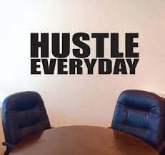 inspirational room decor hustle everyday wall decal motivational wall decal inspirational