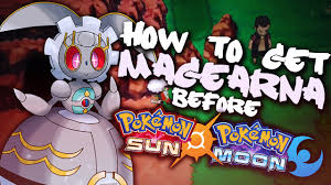 how to get magearna before sun and moon omega