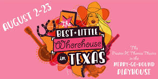 the best little whorehouse in texas performance schedule buy