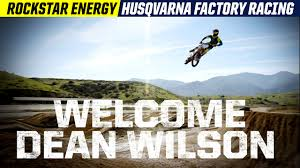 motocross racing videos dean wilson to rockstar energy racing husqvarna