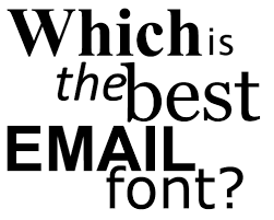 the best email fonts are the ones already included in outlook