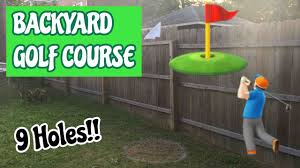 9 hole backyard mini golf course diy how to make your own youtube