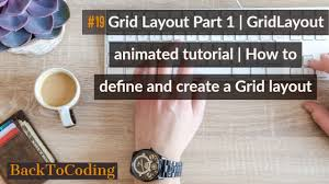 grid layout how to 19 grid layout part 1 how to define and create a grid layout