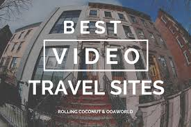 travel videos images Best travel video sites and blogs for travel videos ooaworld jpg