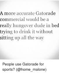 Gatorade Meme - 25 best memes about gatorade gatorade memes