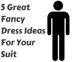 blog for fancy dress costumesfancy dress in a suit 5 great ideas