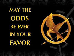 May The Odds Be Ever In Your Favor Meme - image may the odds be ever in your favor the hunger games
