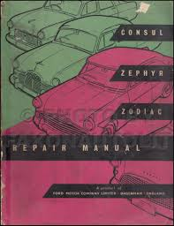 1951 1960 ford repair shop manual original consul zephyr zodiac