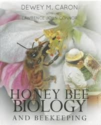 honey bee biology and beekeeping revised edition dewey m caron