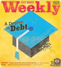 a degree in debt fort worth weekly