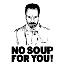Soup Nazi Meme - no soup for you soup nazi know your meme