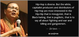 bell hooks quote hip hop is diverse but the white capitalist