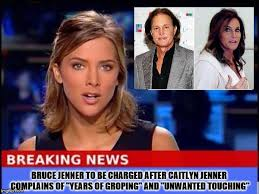 what is happening to bruce jenner bruce jenner being charged for groping caitlyn jenner imgflip