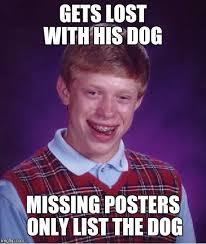 Meme Posters - bad luck brian meme imgflip