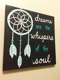 diy painting on canvas dreamcatcher and dream quote my