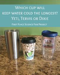 which cup will keep water cold the longest yeti tervis or dixie