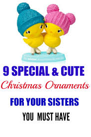 special and cute christmas ornaments for sisters big sister