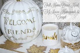 target com home decor fall home decor haul tjmaxx home goods u0026 target youtube