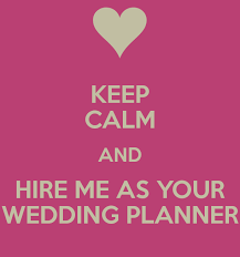 your wedding planner keep calm and hire me as your wedding planner treasures