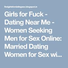 Seeking Near Me For Dating Near Me Seeking For