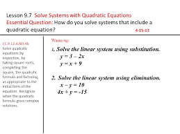 lesson 9 7 solve systems with quadratic equations