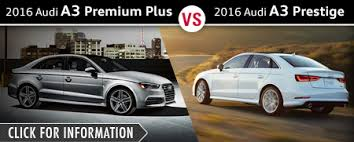 audi a3 premium vs premium plus audi sedan model comparisons naperville il