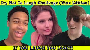 Challenge Vine Try Not To Laugh Challenge Vine Edition Part 1 Vines