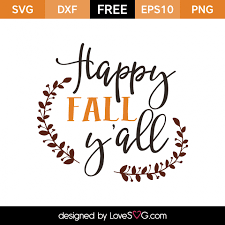 free svg cut file for cricut silhouette and more happy fall y