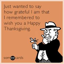 Thanksgiving Dirty Jokes Funny Thanksgiving Memes U0026 Ecards Someecards