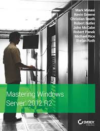 mastering windows server 2012 r2 1st edition buy mastering