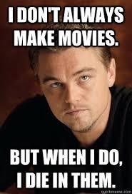 Leonardo Decaprio Meme - leonardo dicaprio memes