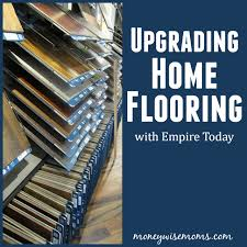 upgrading home flooring with empire today store moneywise