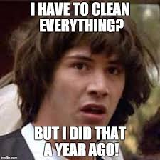 Cleaning Meme - it s spring cleaning time imgflip