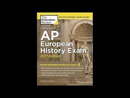 cracking the ap european history 2018 edition proven techniques to help you score a 5 college test preparation cracking the ap european history 2017 edition college test