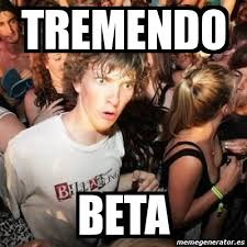 Beta Meme - meme sudden realization ralph tremendo beta 4132702