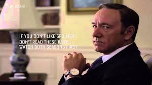 Frank Underwood Meme - great quotes from frank underwood of house of cards youtube