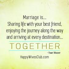 wedding quotes for best friend best quotes marriage is with your best