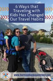 traveling with toddlers images 6 ways traveling with a toddler has changed our travel habits jpg