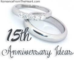 15th anniversary gift ideas 15th anniversary ideas romancefromtheheart