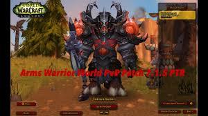 Bajheera Legion Arms Warrior Talent Guide Pve Pvp Arms Warrior Pvp 7 1 5 Ptr