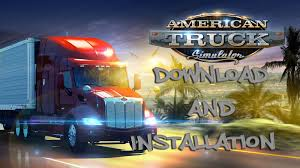 how to download and install american truck simulator free full