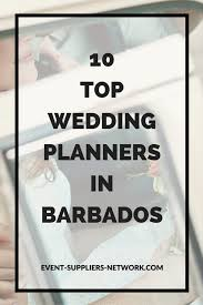 top wedding planners 10 top wedding planners in barbados event suppliers network