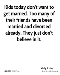 married quotes wally schirra marriage quotes quotehd
