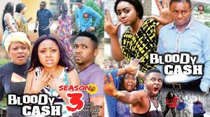 bloody cash 3 2017 latest nigerian movies african nollywood