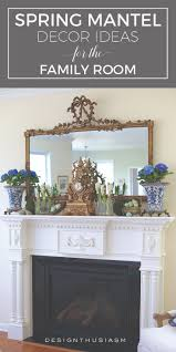 spring mantel in the family room mantels mantles and decorating