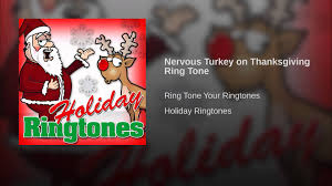 nervous turkey on thanksgiving ring tone